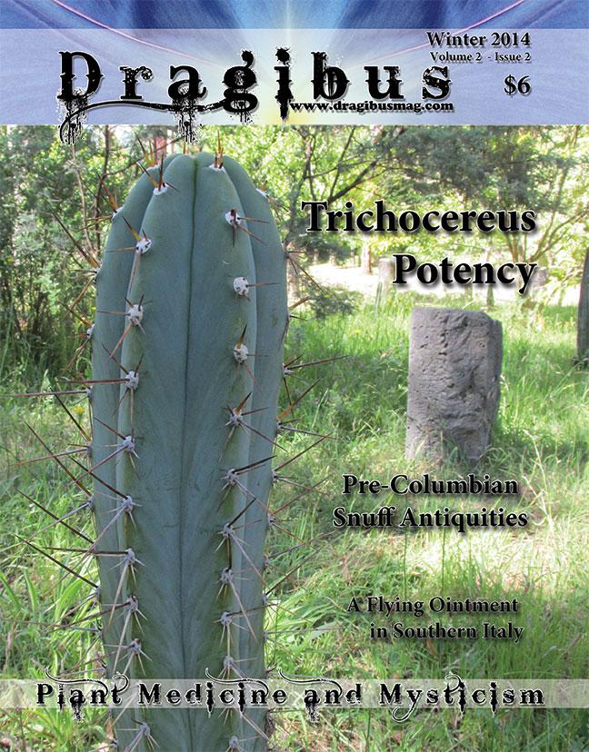 Dragibus Magazine - Psychoactive Insects, Calamus Porter